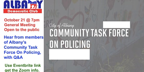 Albany Democratic Club Oct 2021 meeting - Community Task Force on Policing tickets