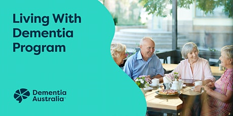 Living With Dementia Program - Mount Gambier - SA tickets