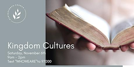 Kingdom Cultures tickets