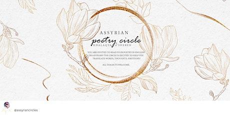 Assyrian Circles Season 7: Poetry Circle tickets