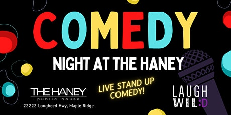 Comedy Night at The Haney tickets