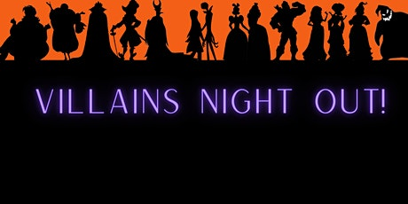 Villains Night Out! by Tutu Tales Party Productions tickets