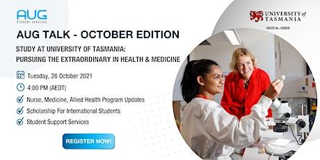 [AUG Talk] Pursue Extraordinary In Health & Medicine at UTAS tickets