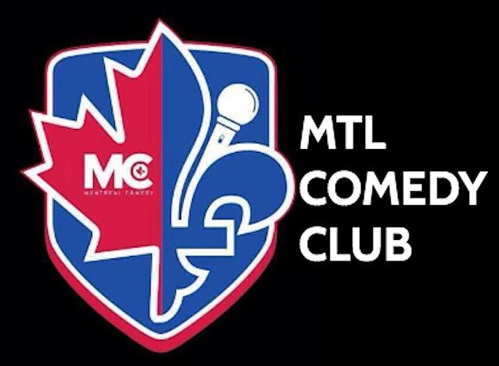 Comedy Showcase ( Stand-Up Comedy ) MTLCOMEDYCLUB.COM image