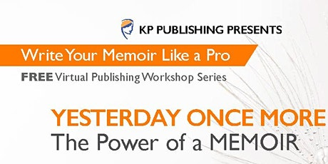YESTERDAY ONCE MORE: The Power of a Memoir tickets
