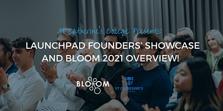 Launchpad Founders' Showcase and Bloom 2021 Overview! tickets