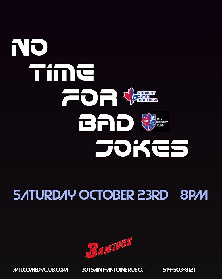 NO TIME FOR BAD JOKES ( Stand-Up Comedy ) MTLCOMEDYCLUB.COM image