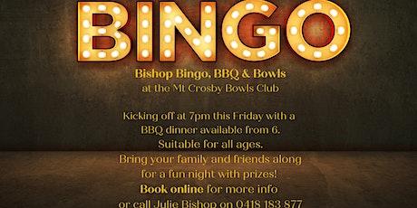 Bishop Bingo BBQ & Bowls tickets