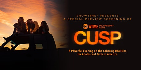 Showtime® Presents: A Special Preview Screening of CUSP tickets