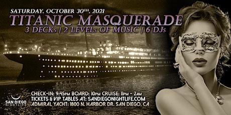 San Diego Halloween Cruise - Pier Pressure Titanic Masquerade tickets