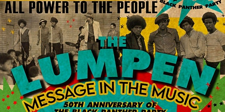 Black Panther Party's Lumpen 50th Anniversary @ Rocky's Market tickets