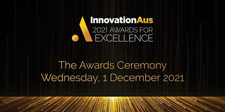 InnovationAus Awards for Excellence Ceremony tickets