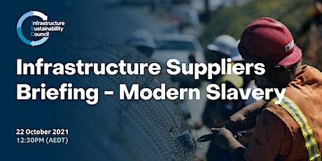 Infrastructure Suppliers Briefing - Modern Slavery tickets