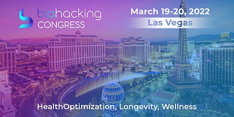 BiohackingCongress in Las Vegas, Onsite Event with Live Stream tickets