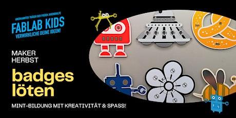 FabLabKids: maker-Herbst - badges - LED-Platinen löten Tickets