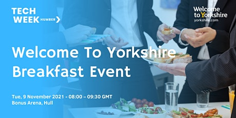 Welcome to Yorkshire Tech Expo Breakfast Event tickets