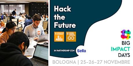 HACKATHON: Hack The Future biglietti