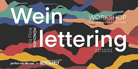 Winelettering Workshop München Okt 2021 Tickets