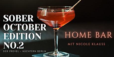 Sober October Edition - NO.2 - Homebar Tickets