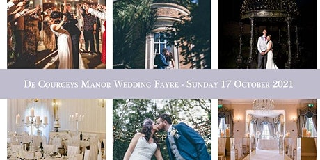 De Courceys Manor Wedding Fayre - Sunday 17 October  1pm to 3pm tickets tickets
