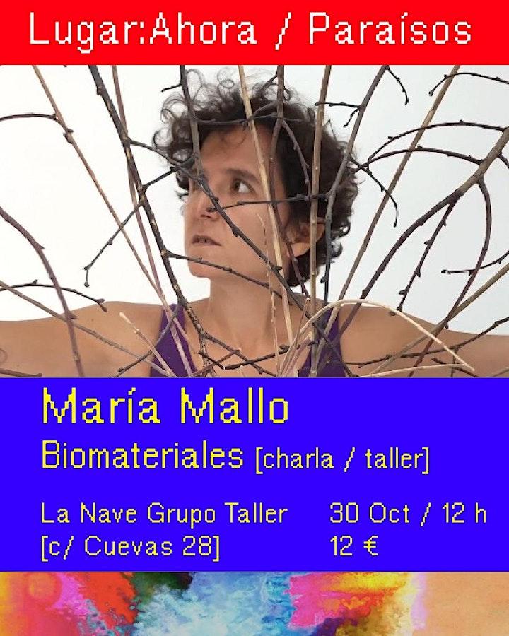 Imagen de Lugar:Ahora / Edición Paraísos / Sesión 3: María Mallo