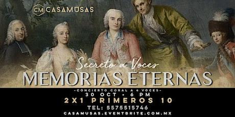 MEMORIAS ETERNAS • Secreto a Voces boletos