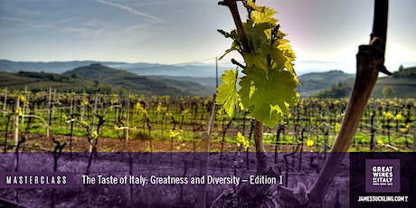 Great Wines of Italy Masterclass: A Taste of Italy - Greatness & Diversity tickets