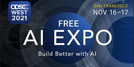 In-Person AI Expo and Demo Hall at ODSC West 2021 tickets