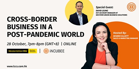 Cross-Border Business in a Post-pandemic World tickets