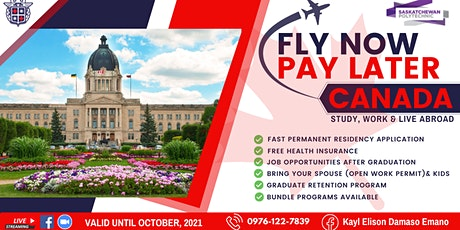 FLY NOW PAY LATER: GRAB THE OPPORTUNITY TO STUDY, WORK & LIVE IN CANADA tickets