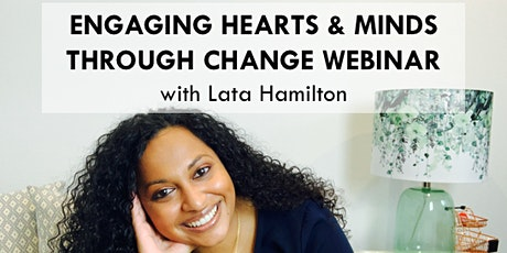 Engaging Hearts and Minds through Change - Webinar tickets