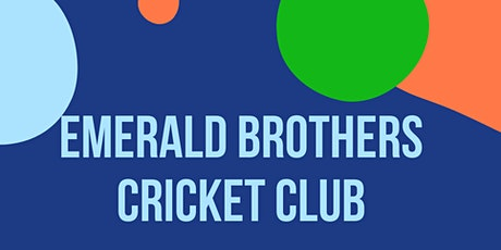 Copy of Emerald Brothers Cricket Club Season Launch tickets