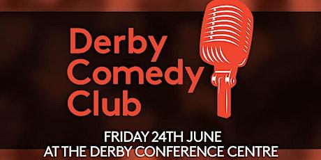 Derby Comedy Club Night 24th June 2022 tickets