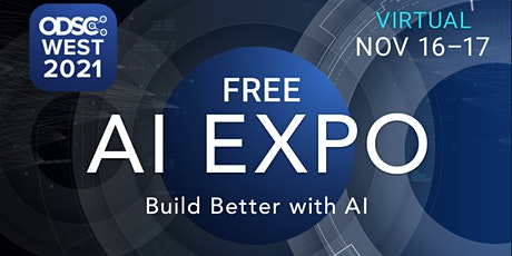 Virtual AI Expo at ODSC West 2021 tickets
