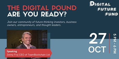 CBDC's, Cryptocurrency and the Digital Pound; Are You Ready? tickets