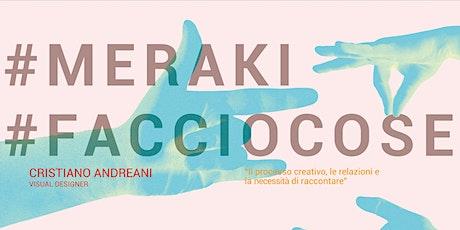 Meraki - Workshop e incontri per l'imprenditorialità giovanile biglietti