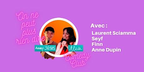 """""""On ne peut plus rien dire"""" Comedy Club billets"""