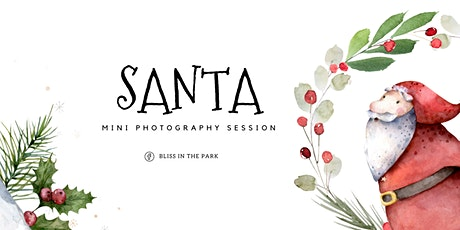 Santa Mini Photography Sessions - The Bliss Family's Christmas Party tickets