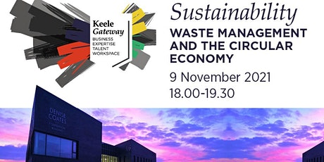 SUSTAINABILITY – WASTE MANAGEMENT AND THE CIRCULAR ECONOMY tickets