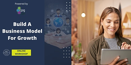 Build A Business Model For Growth tickets