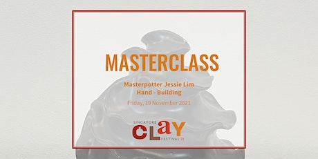 Masterclass with Masterpotter Jessie Lim: Hand-Building tickets