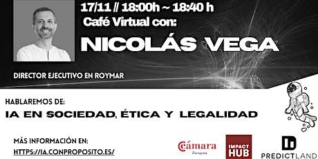 IA en sociedad, Ética y Legalidad - Nicolás Vega entradas