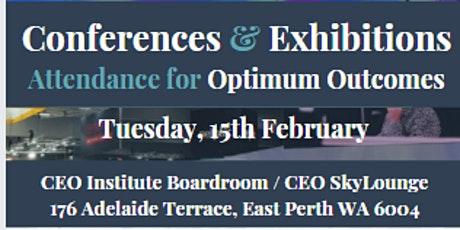Conferences and Exhibitions - Attendance for Optimum Outcomes tickets