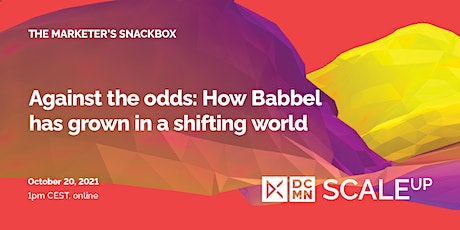 Against the odds: How Babbel has grown in a shifting world tickets