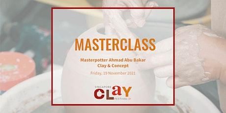 Masterclass with Masterpotter Ahmad Abu Bakar: Clay & Concept tickets