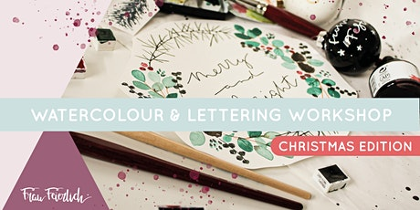 Christmas Watercolour & Lettering Workshop Tickets