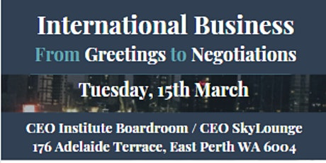 International Business - From Greetings to Negotiations tickets
