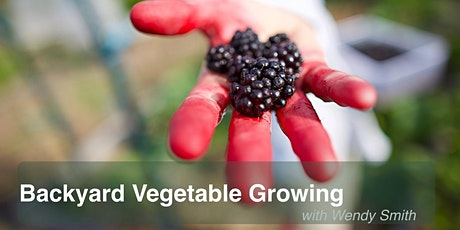 Wendy's Backyard Vege Growing  1 (Grow Your Own series) tickets
