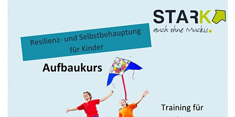 STARK auch ohne Muckis - Aufbaukurs Tickets