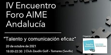 Encuentro Foro Sur AIME - Talento y Comunicación eficaz entradas